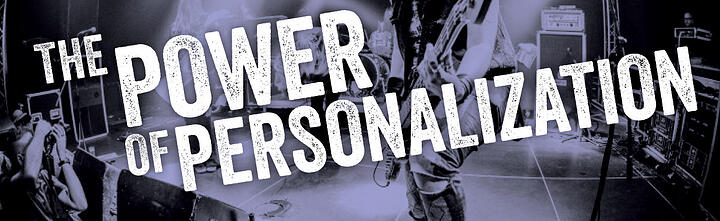power of personalization blog_150.banner